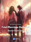 Trial Marriage Husband Need to Work Hard